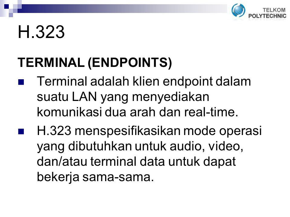 H.323 TERMINAL (ENDPOINTS)