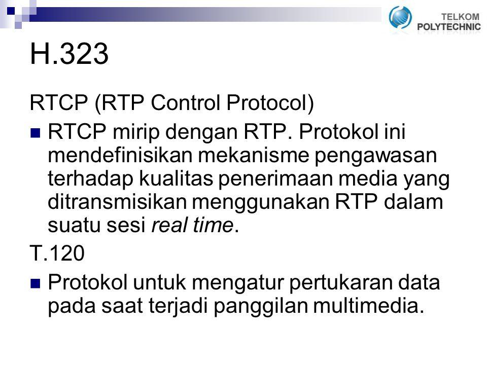H.323 RTCP (RTP Control Protocol)