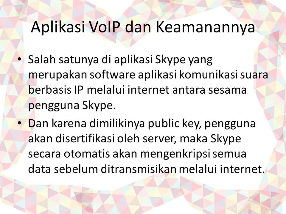 Aplikasi VoIP dan Keamanannya