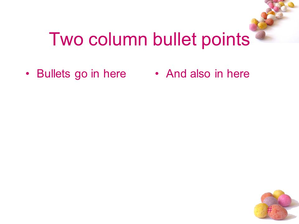 Two column bullet points