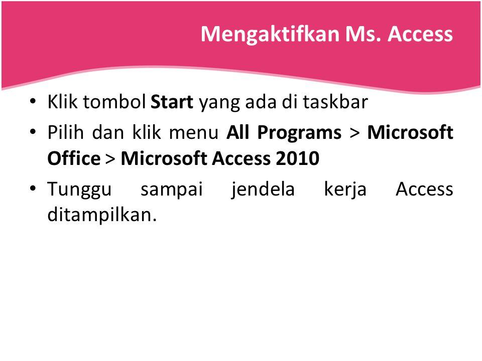 Mengaktifkan Ms. Access
