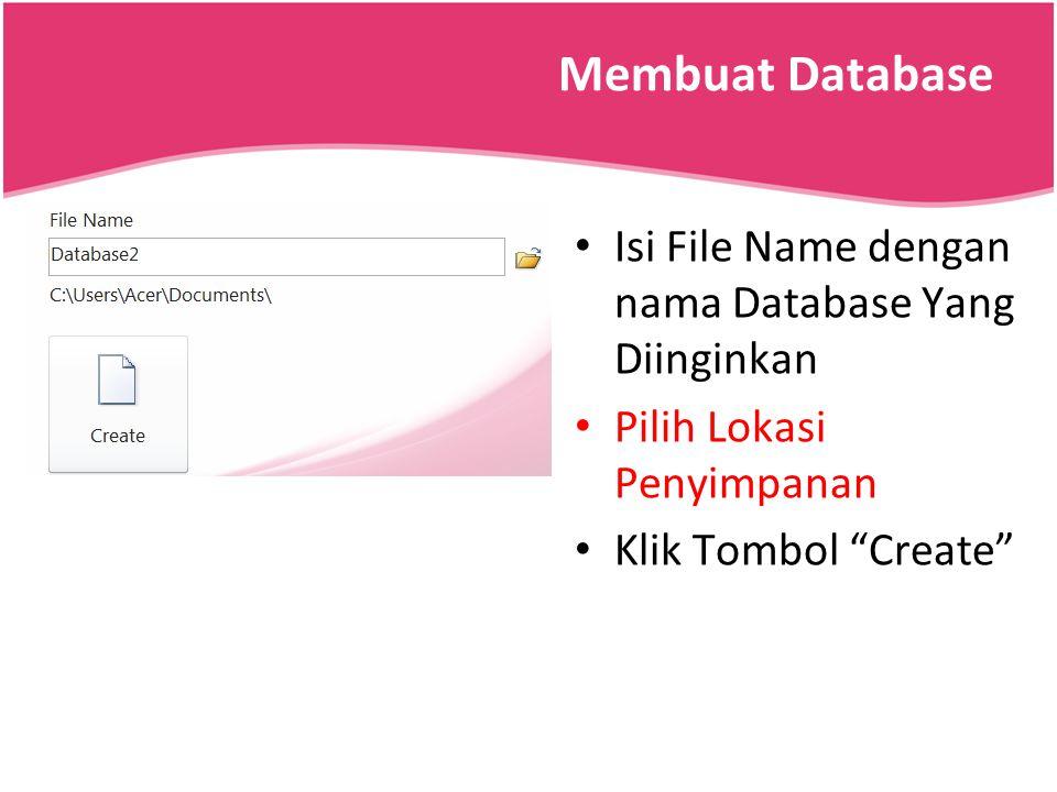 Membuat Database Isi File Name dengan nama Database Yang Diinginkan