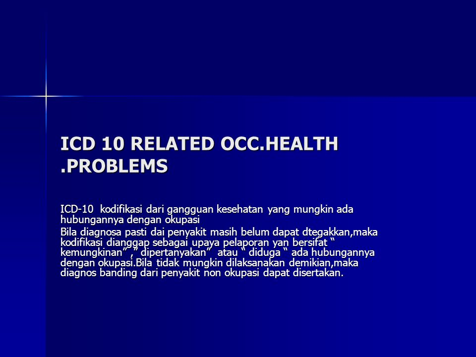 ICD 10 RELATED OCC.HEALTH .PROBLEMS