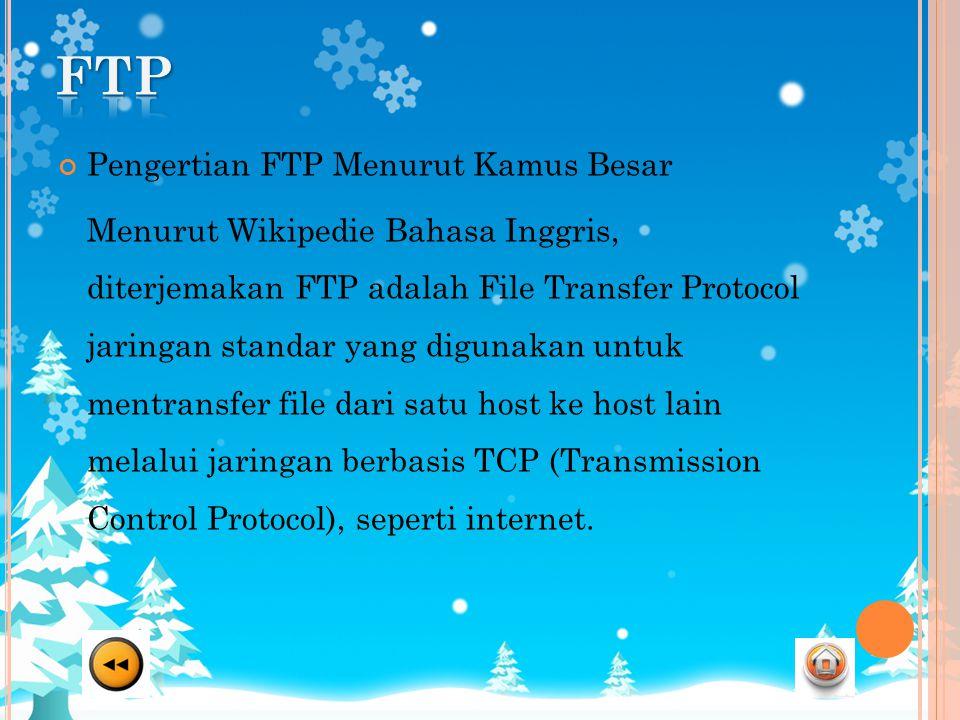FTP Pengertian FTP Menurut Kamus Besar