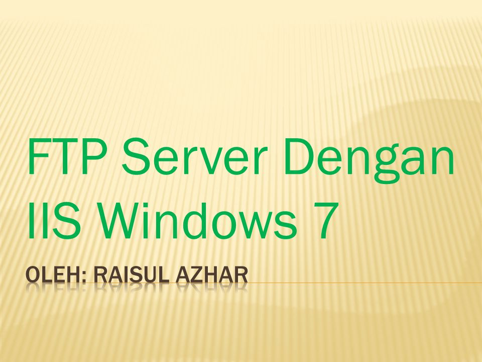 FTP Server Dengan IIS Windows 7