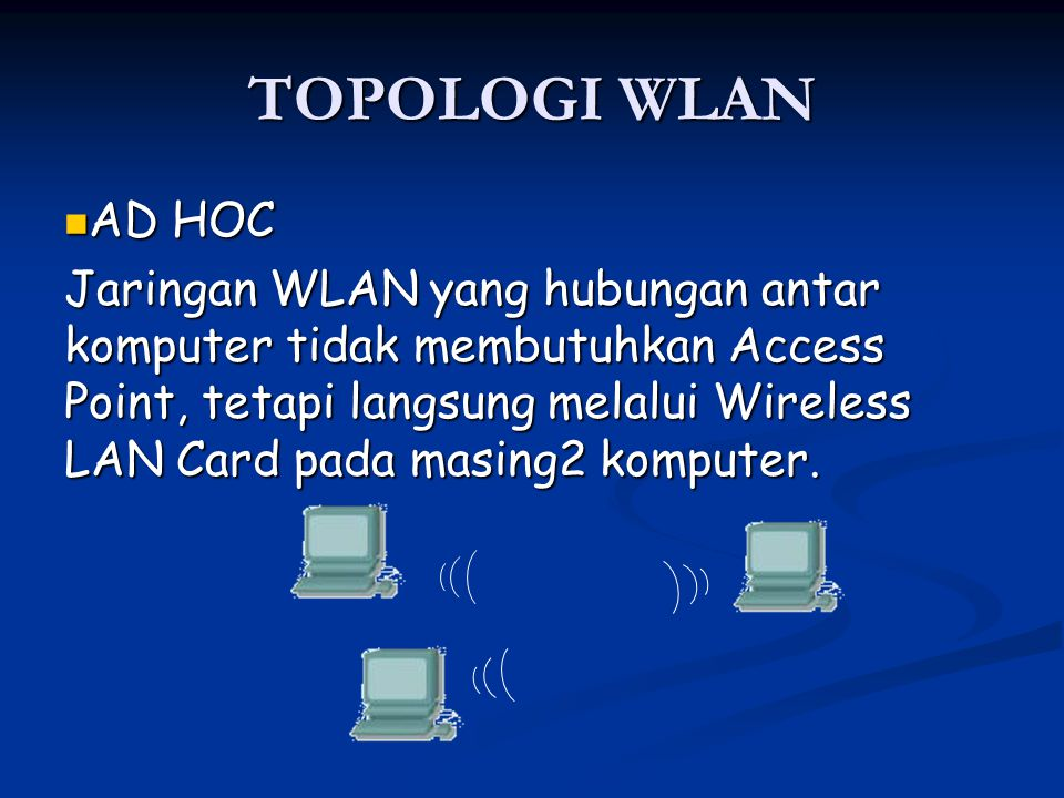 TOPOLOGI WLAN AD HOC.