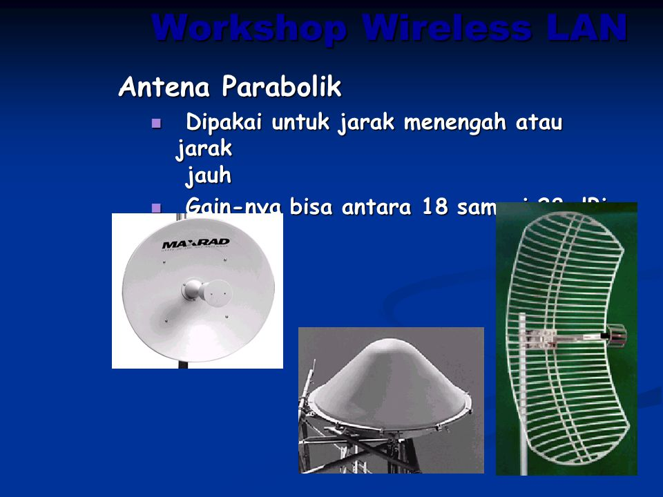 Workshop Wireless LAN Antena Parabolik