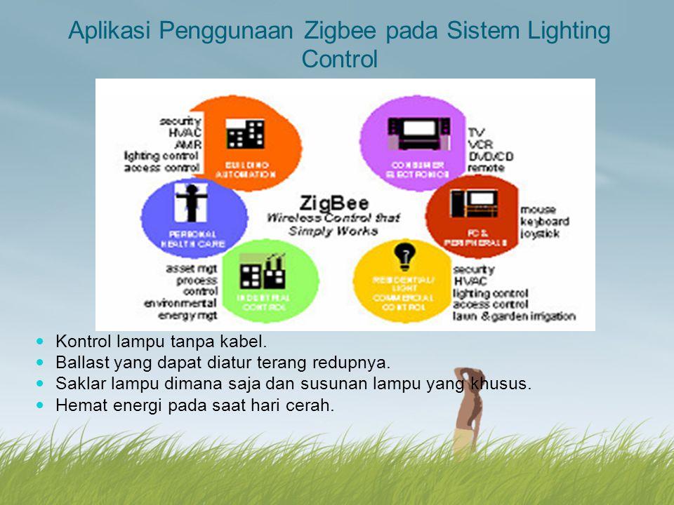 Aplikasi Penggunaan Zigbee pada Sistem Lighting Control