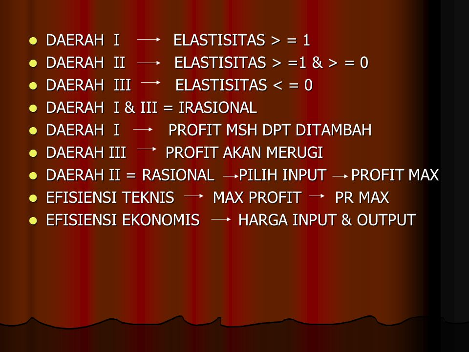 DAERAH I ELASTISITAS > = 1