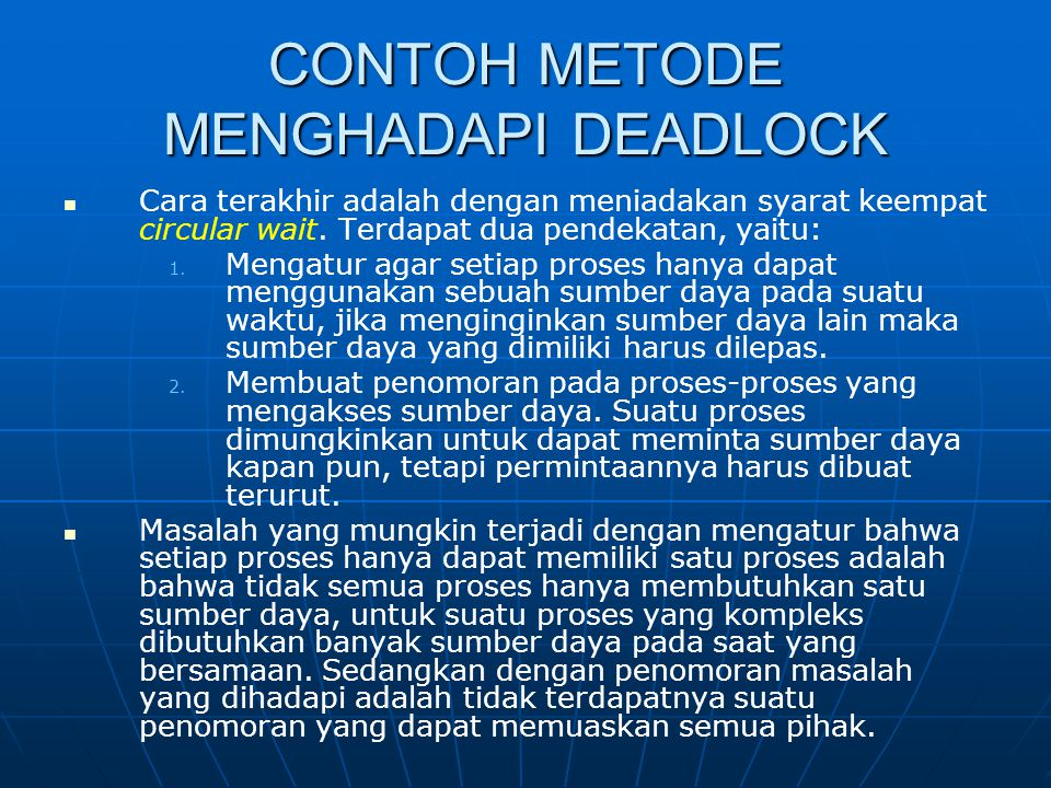 CONTOH METODE MENGHADAPI DEADLOCK