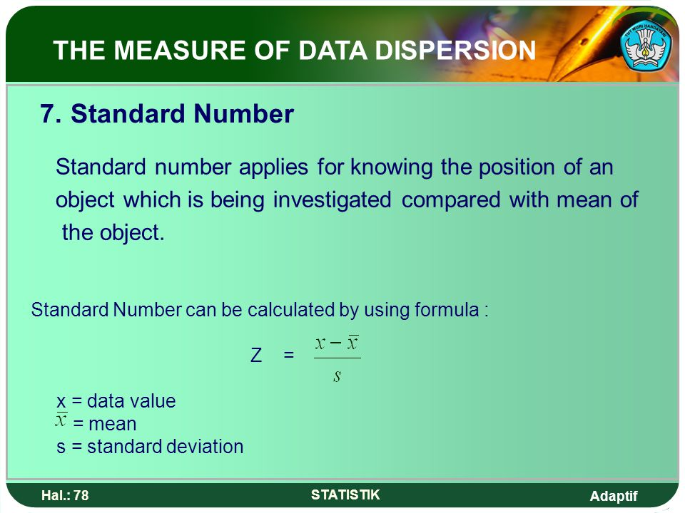 7. Standard Number THE MEASURE OF DATA DISPERSION