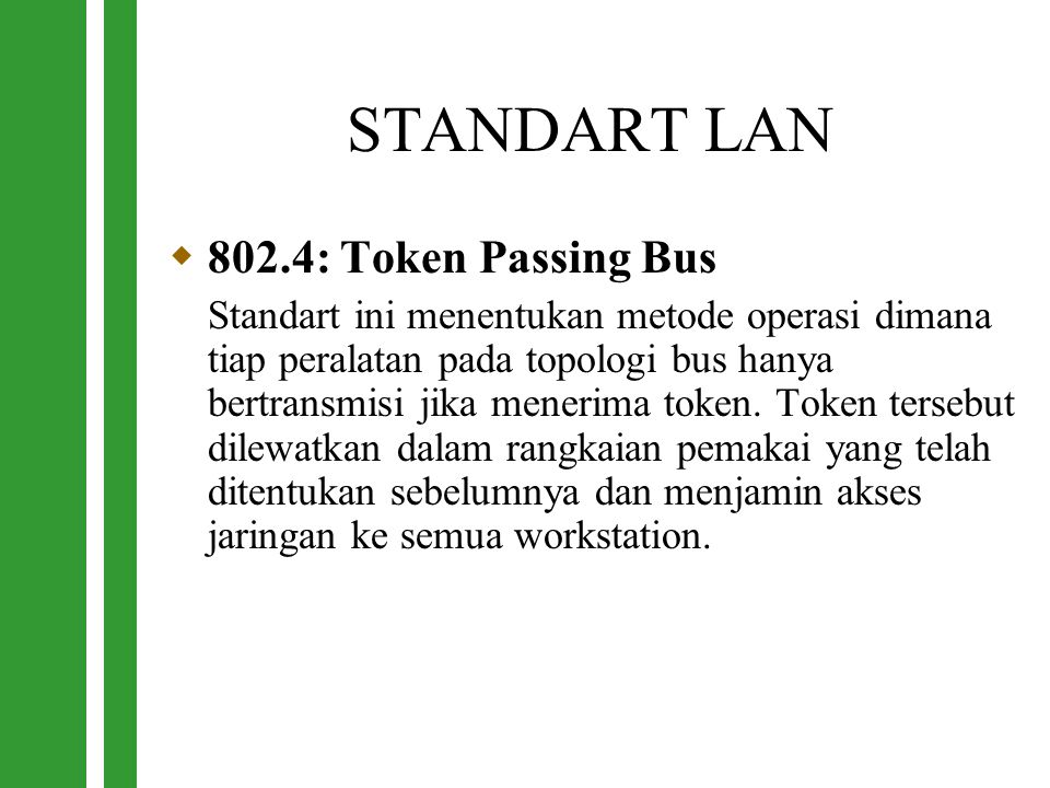 STANDART LAN 802.4: Token Passing Bus