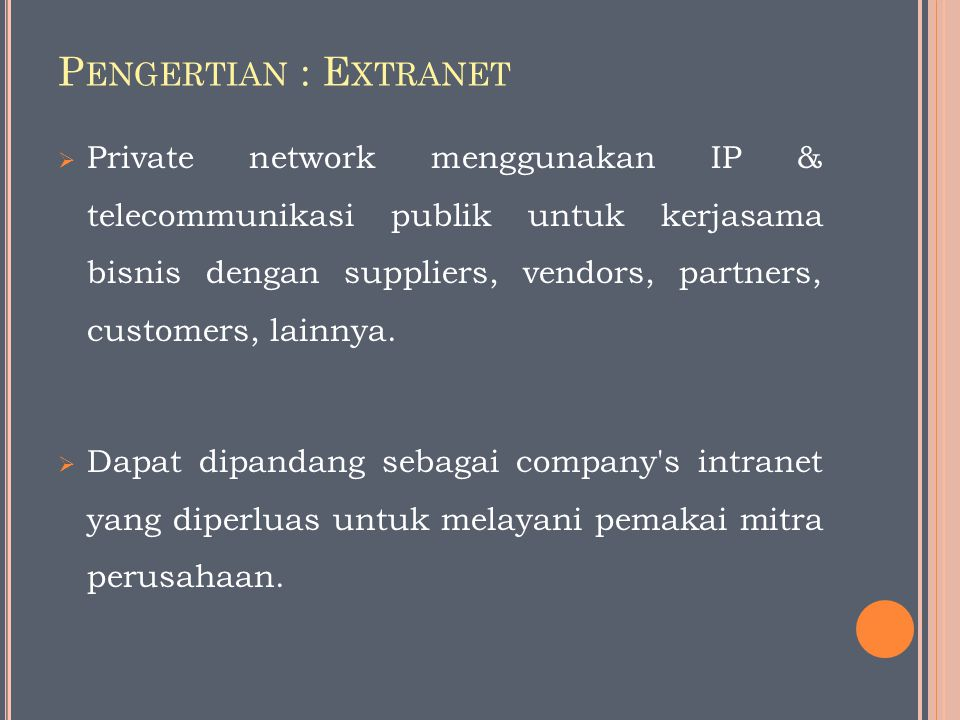 Pengertian : Extranet