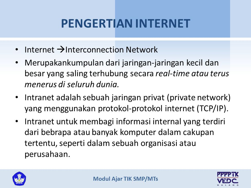 PENGERTIAN INTERNET Internet Interconnection Network