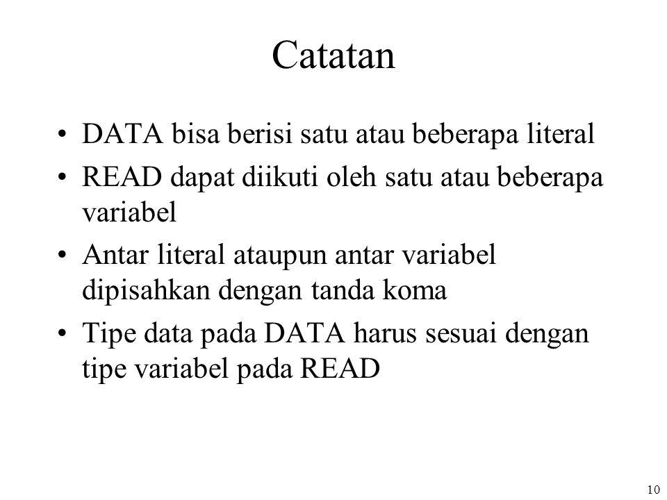 Catatan DATA bisa berisi satu atau beberapa literal