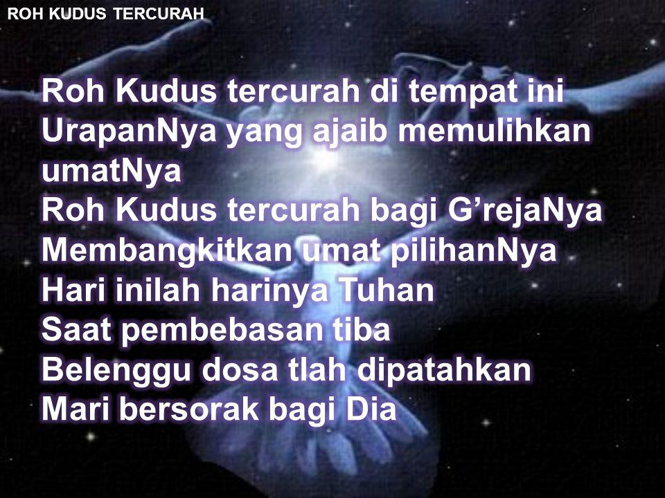 ROH KUDUS TERCURAH