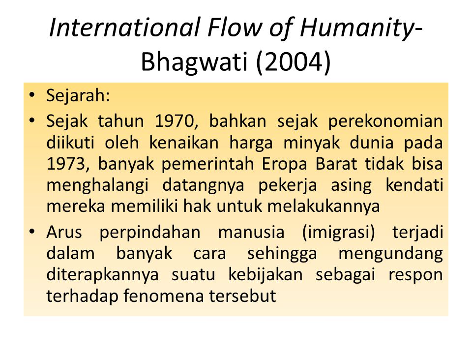 International Flow of Humanity-Bhagwati (2004)