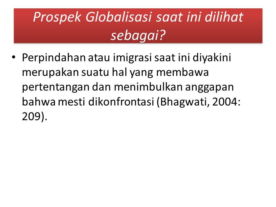 Prospek Globalisasi saat ini dilihat sebagai