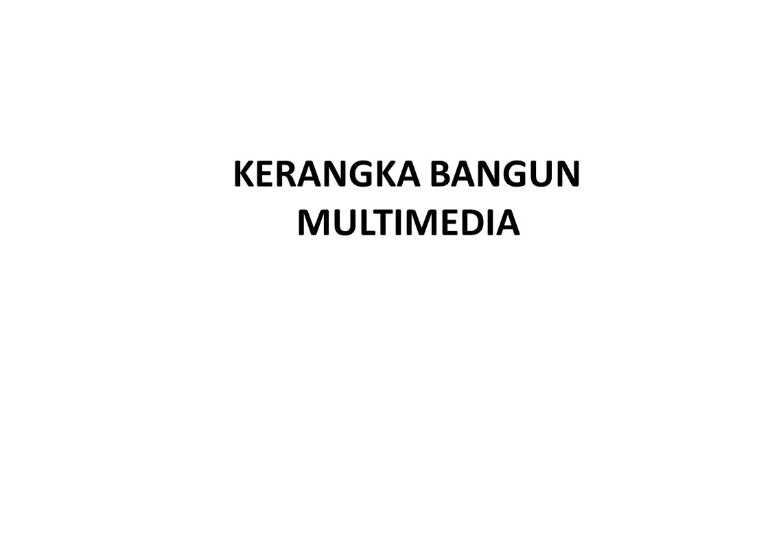 KERANGKA BANGUN MULTIMEDIA
