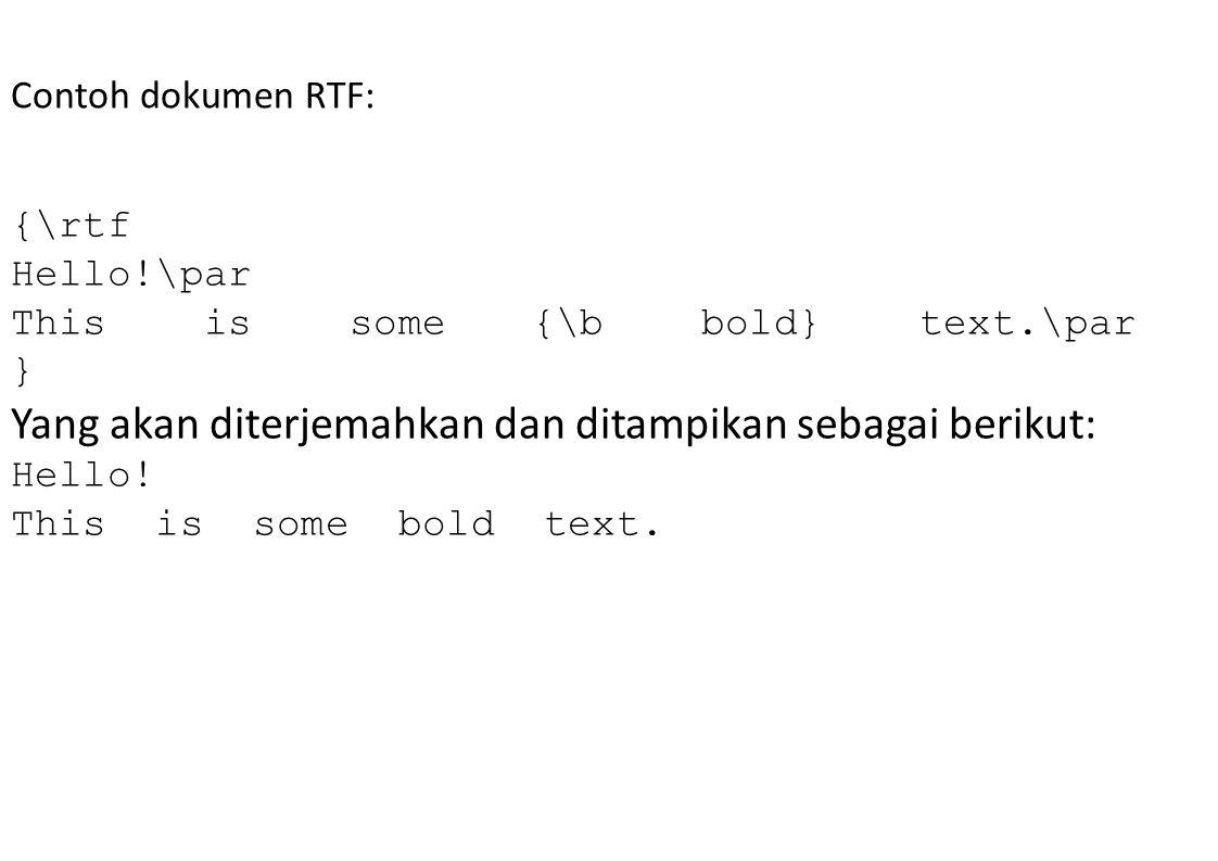 Yang akan diterjemahkan dan ditampikan sebagai berikut:
