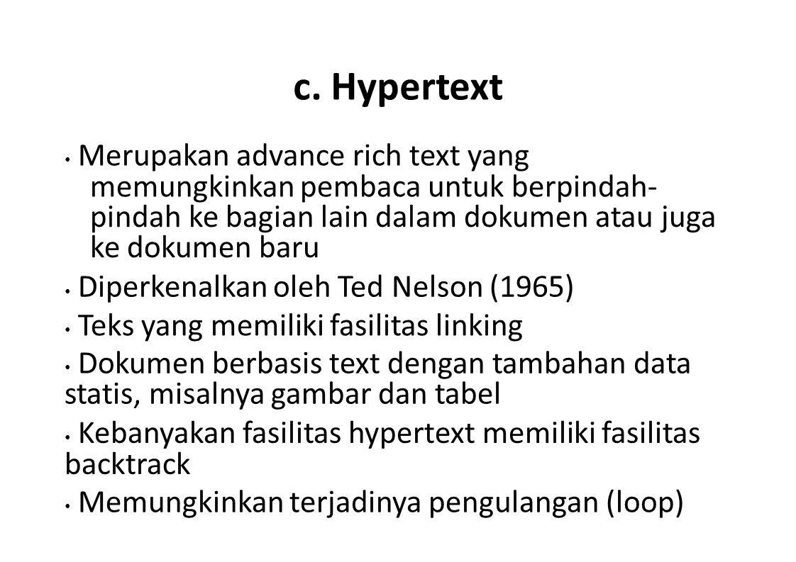 c. Hypertext memungkinkan pembaca untuk berpindah-