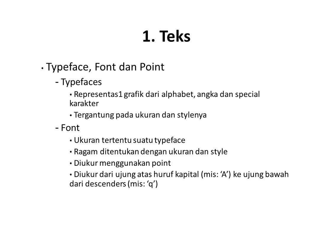 1. Teks - Typefaces - Font • Typeface, Font dan Point