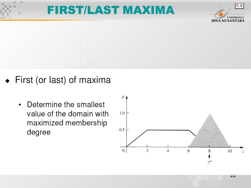 FIRST/LAST MAXIMA