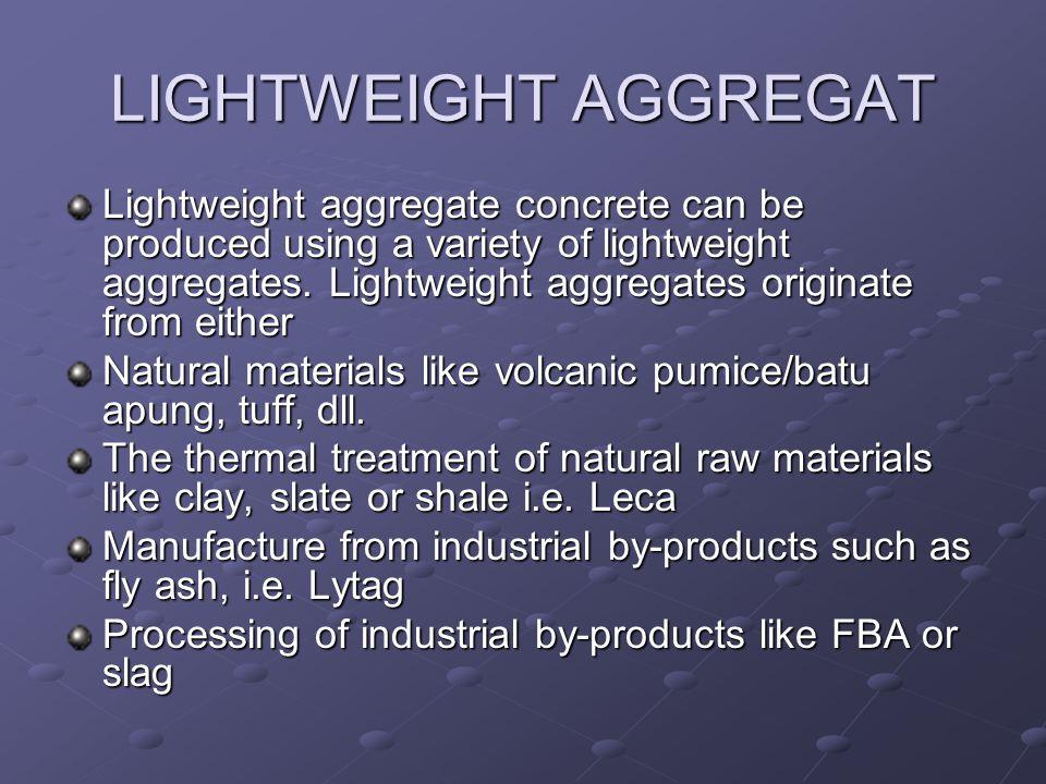 LIGHTWEIGHT AGGREGAT