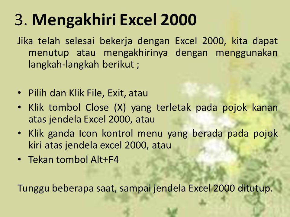 3. Mengakhiri Excel 2000