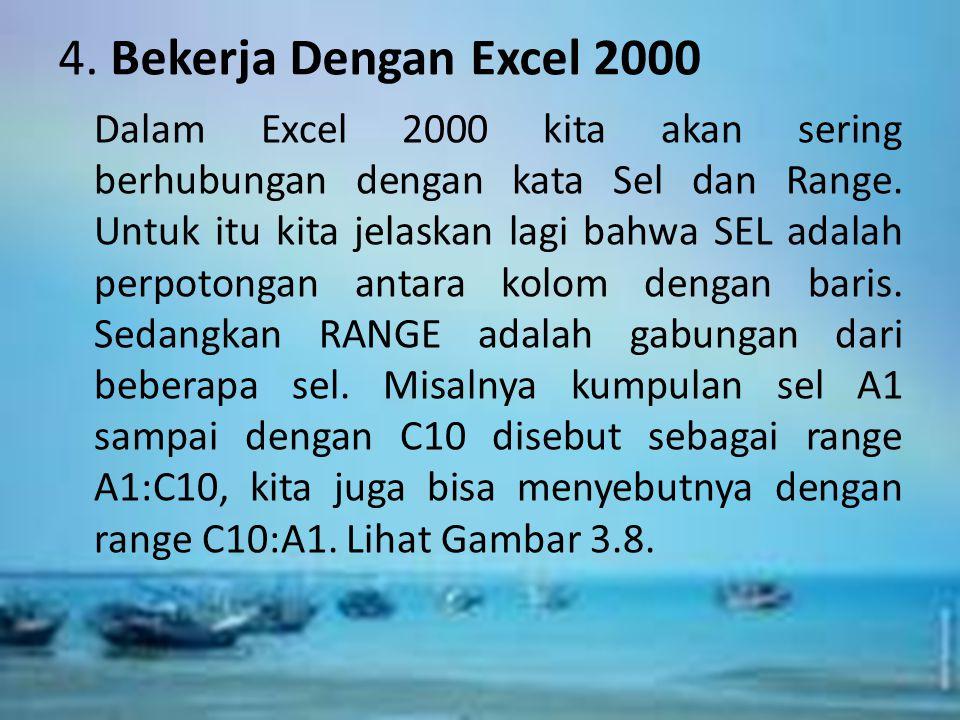 4. Bekerja Dengan Excel 2000