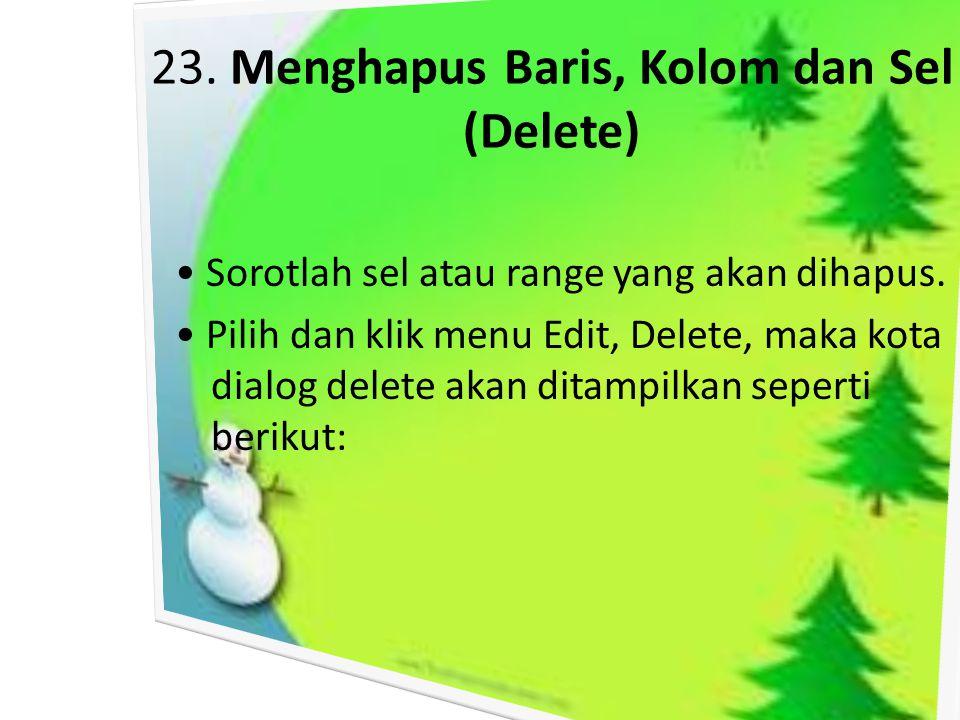 23. Menghapus Baris, Kolom dan Sel (Delete)