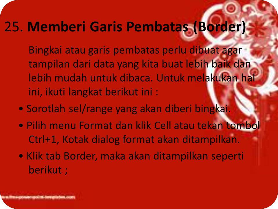 25. Memberi Garis Pembatas (Border)