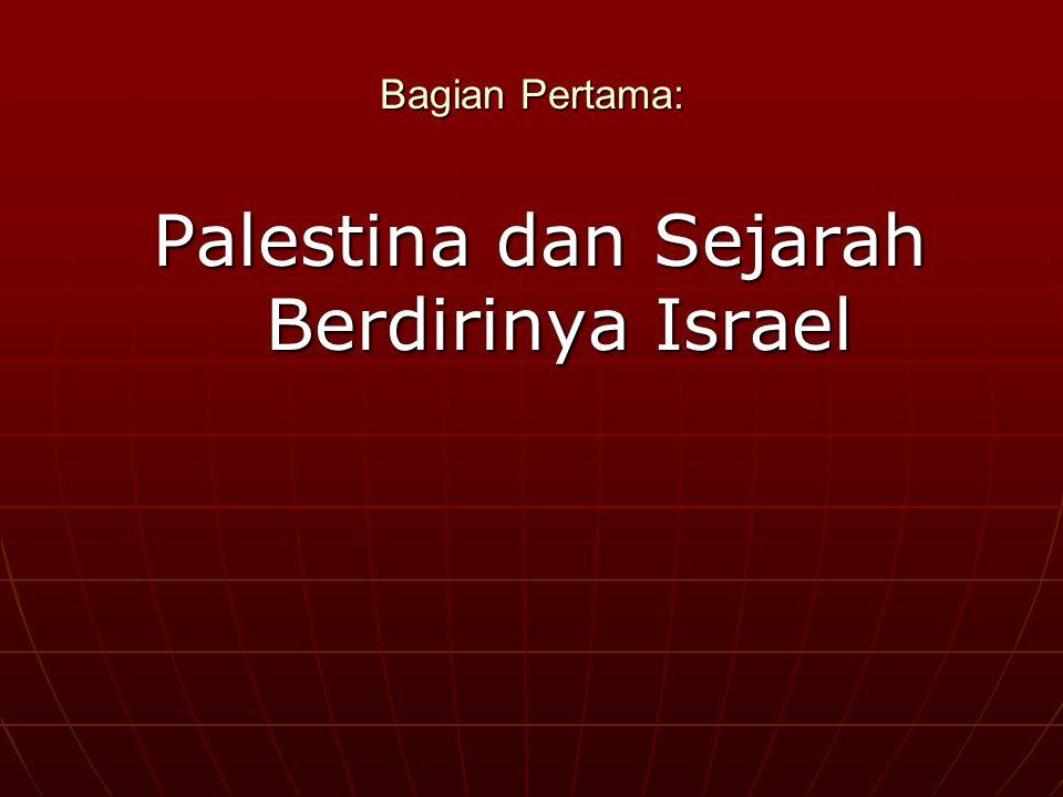 Palestina dan Sejarah Berdirinya Israel