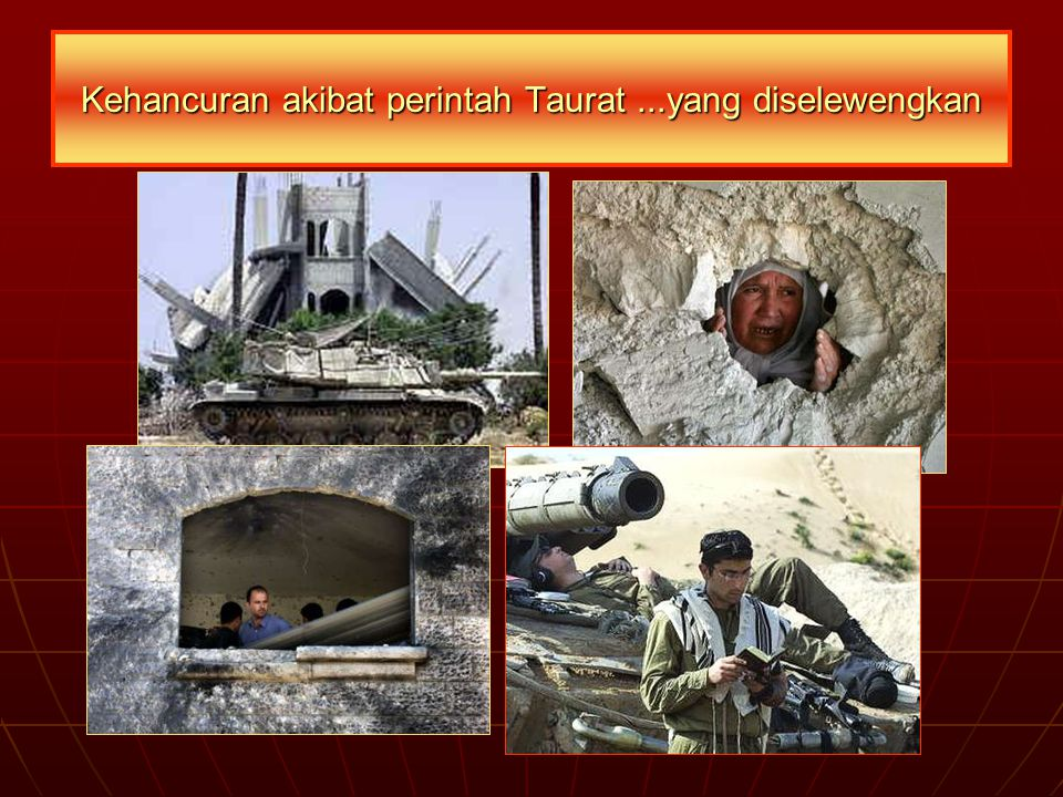 Kehancuran akibat perintah Taurat ...yang diselewengkan