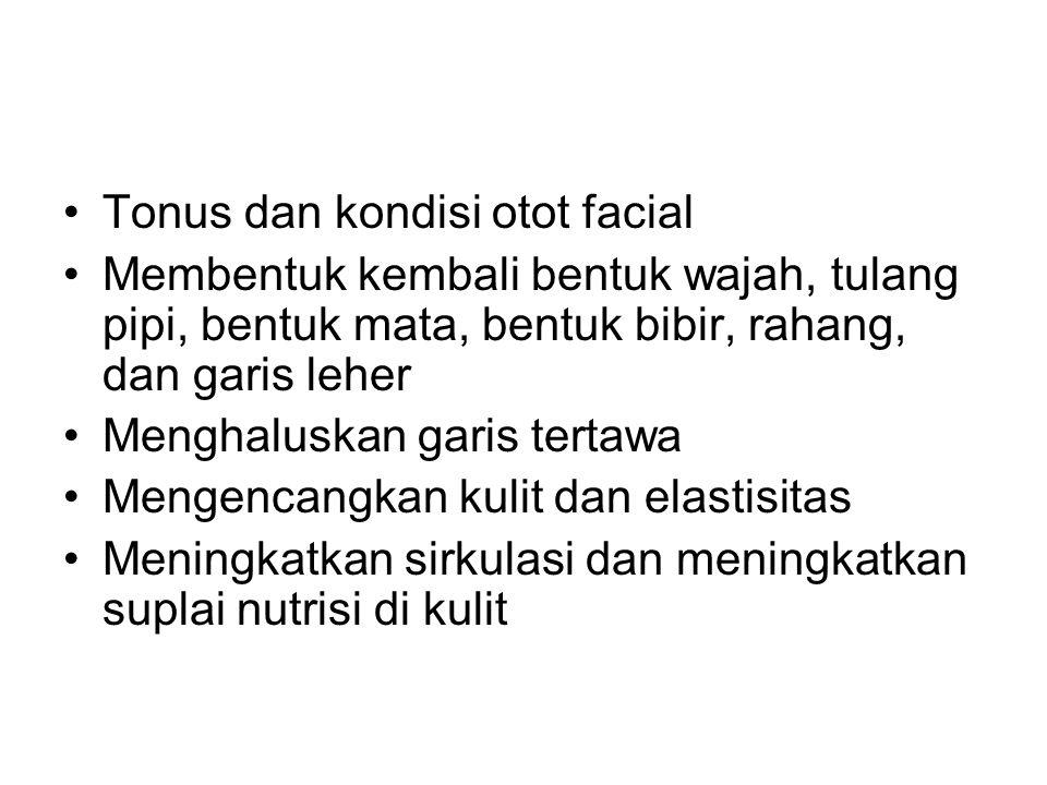 Tonus dan kondisi otot facial