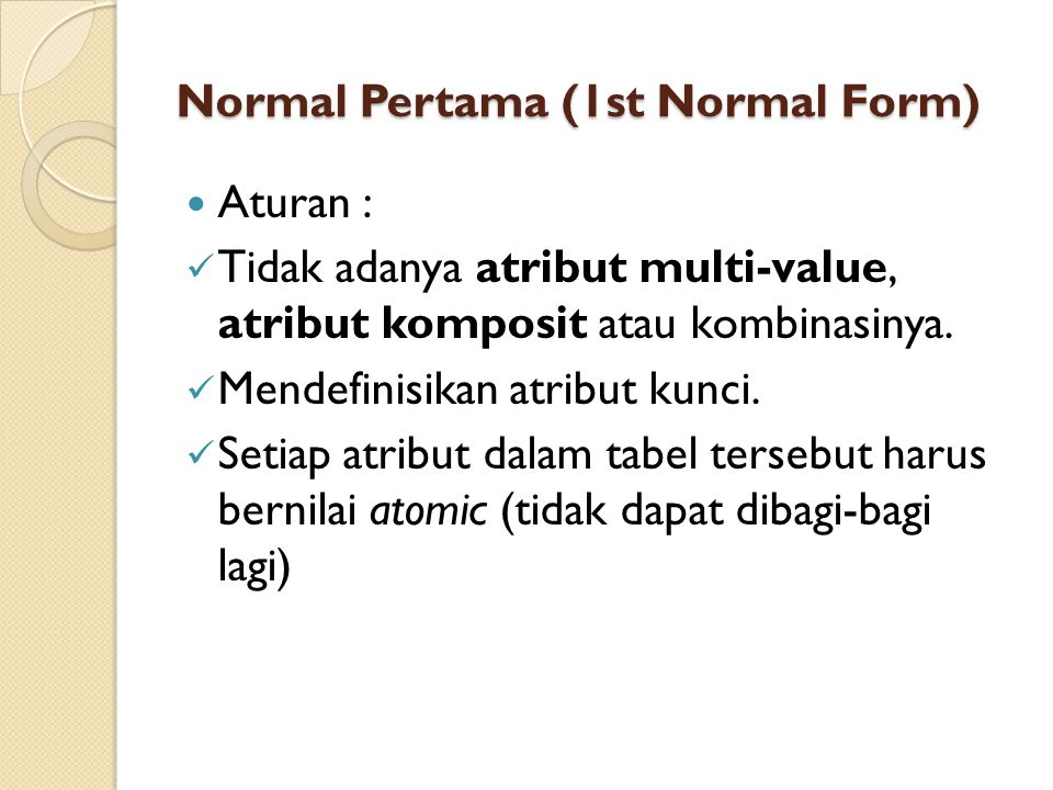 Normal Pertama (1st Normal Form)