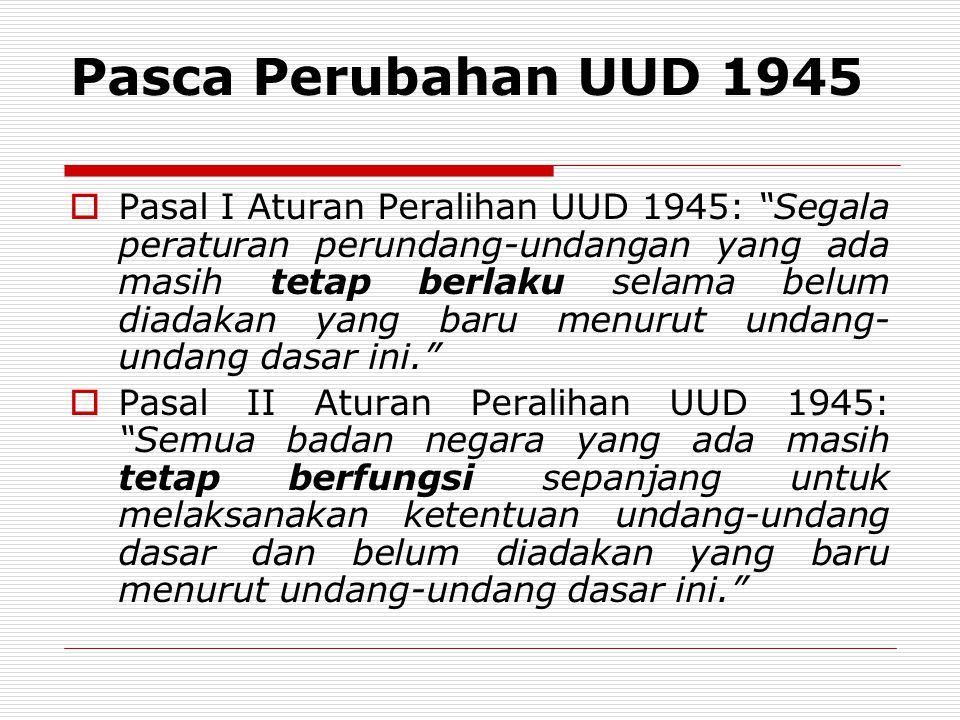 Pasca Perubahan UUD 1945