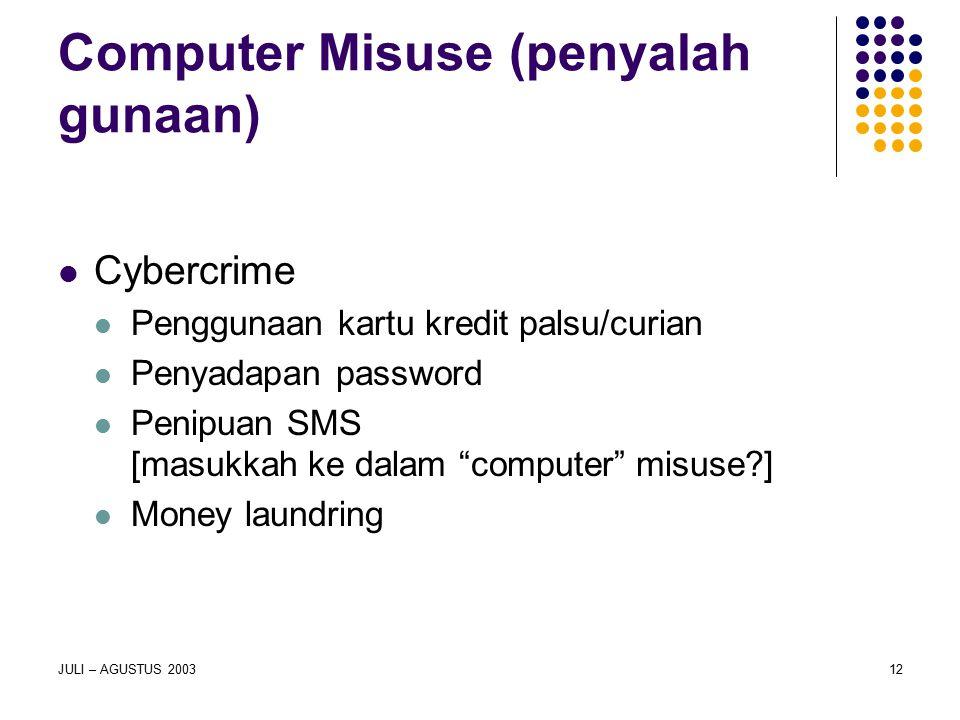 Computer Misuse (penyalah gunaan)