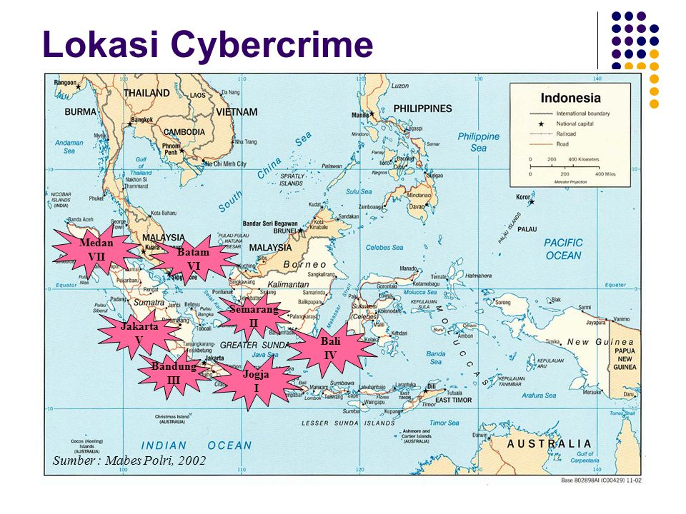 Lokasi Cybercrime Sumber : Mabes Polri, 2002 Medan VII Batam VI