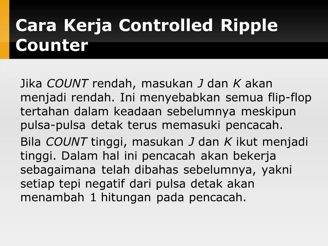 Cara Kerja Controlled Ripple Counter