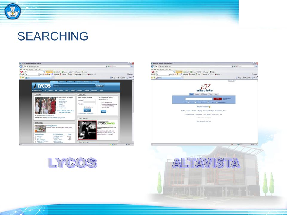 SEARCHING LYCOS ALTAVISTA