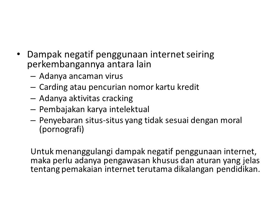 Dampak negatif penggunaan internet seiring perkembangannya antara lain