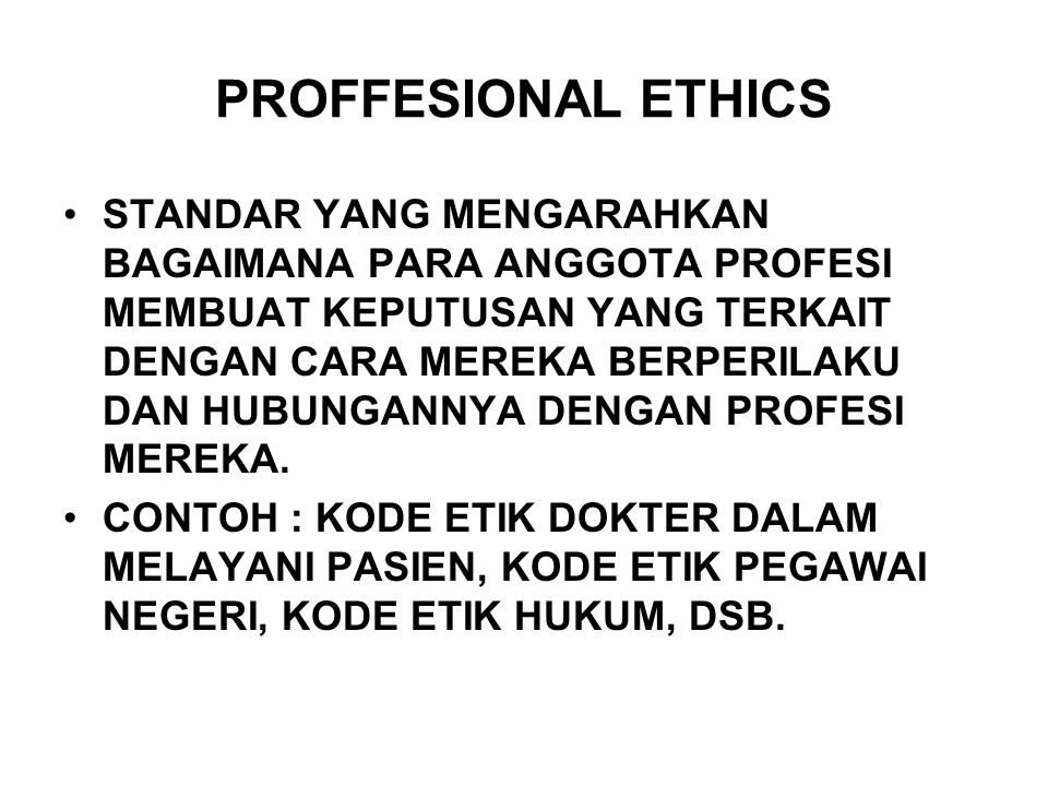PROFFESIONAL ETHICS