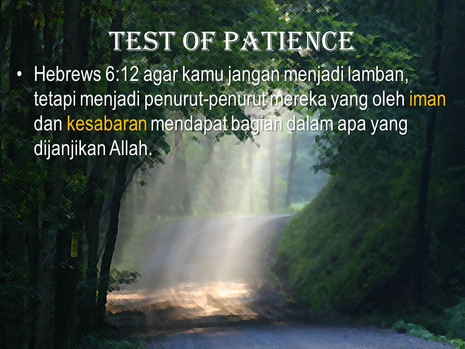 Test of patience