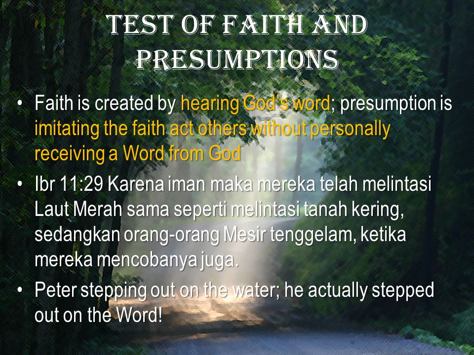 Test of faith and presumptions
