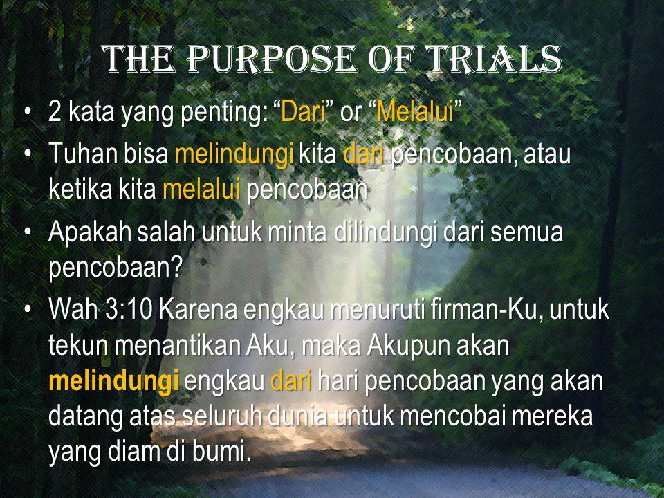 The purpose of trials 2 kata yang penting: Dari or Melalui