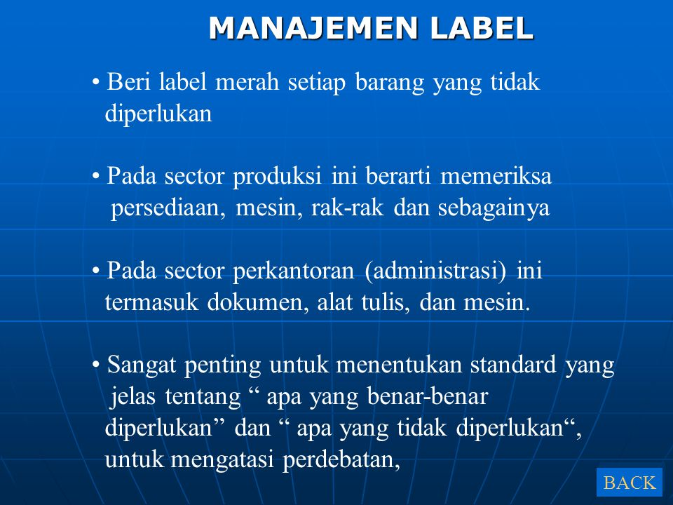 MANAJEMEN LABEL Beri label merah setiap barang yang tidak diperlukan