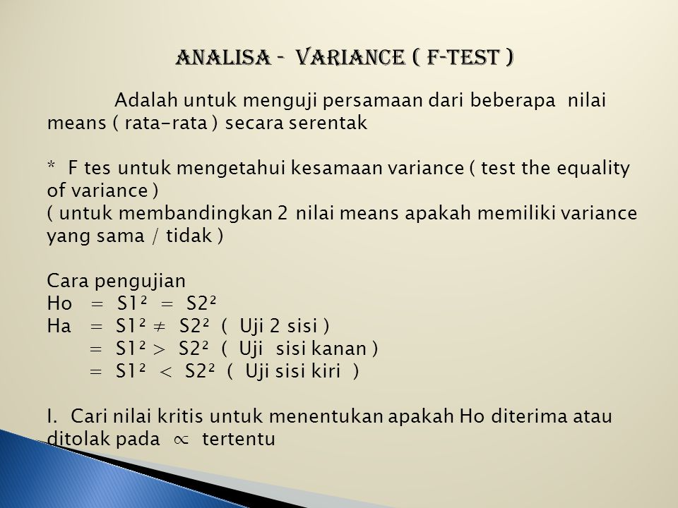 ANALISA - VARIANCE ( F-TEST )