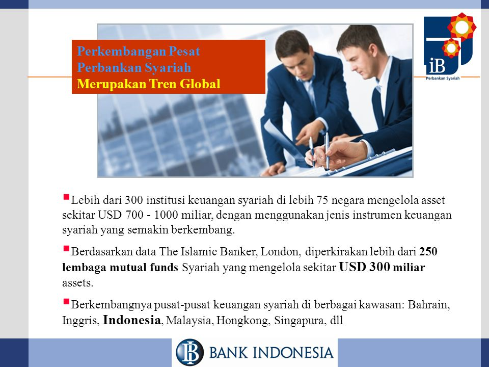 Perkembangan Pesat Perbankan Syariah Merupakan Tren Global