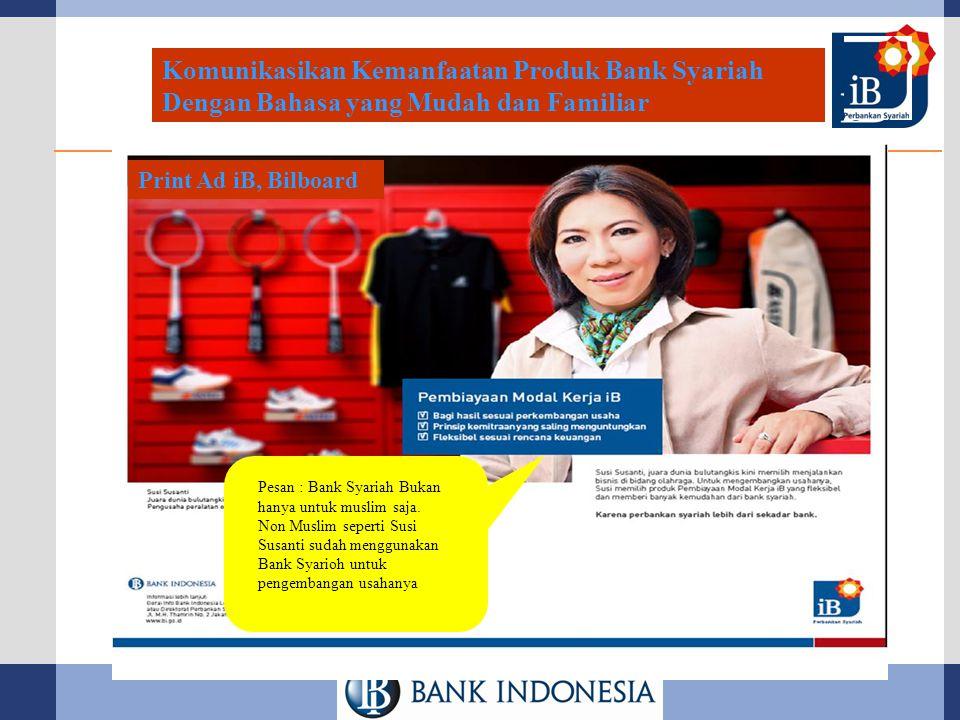 Komunikasikan Kemanfaatan Produk Bank Syariah